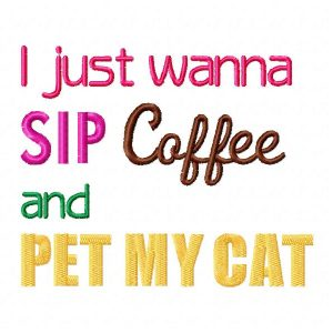 Coffee Quotes 09_SipCoffeePet my cat_Dog
